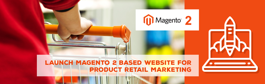Magento 2 Website for eCommerce Product Retail Store Marketing