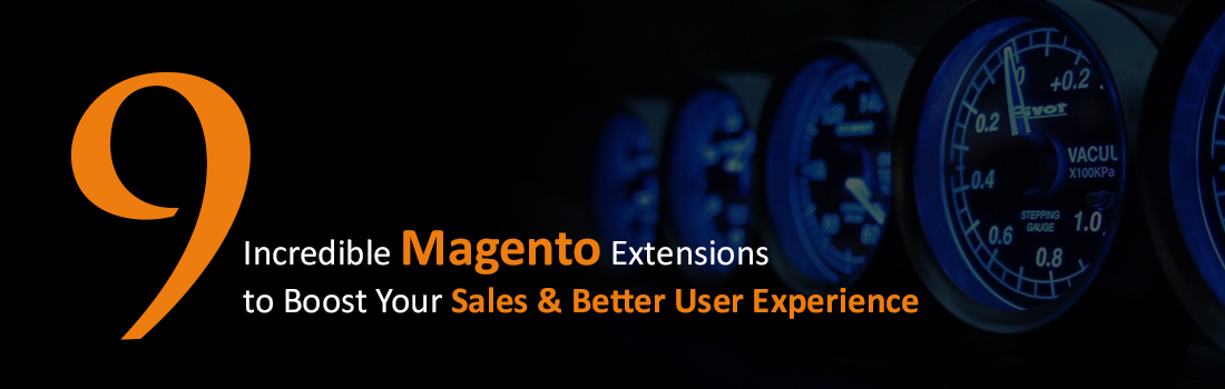 9 Best Magento Extensions to Increase Sales of Your Ecommerce Store