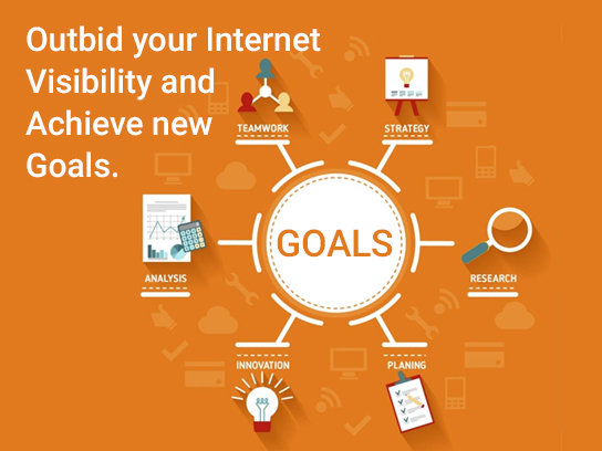 Outbid your Internet Visibility and Achieve new Goals.