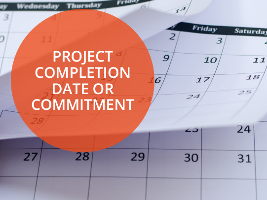 Project Completion Date or Commitment