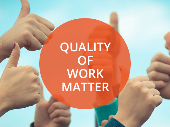 Quality of Work Matter