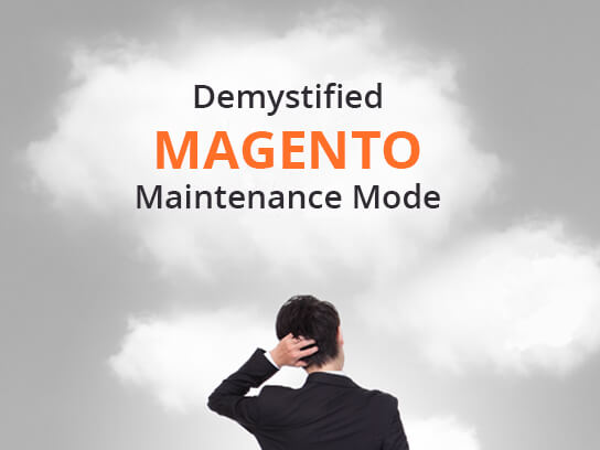 Demystified Magento Maintenance Mode