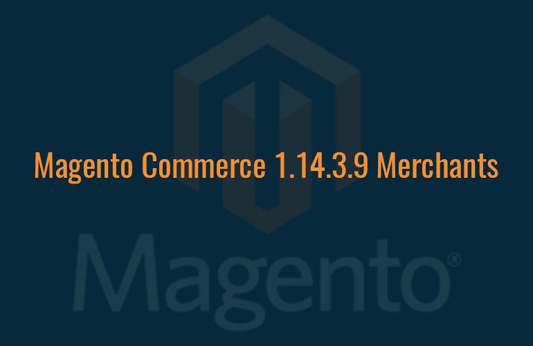 Magento Commerce Merchants