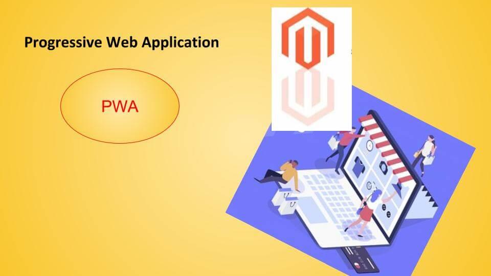 Progressive Web Application or PWA