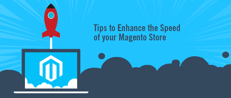 How to Make Magento eCommerce Store Faster?