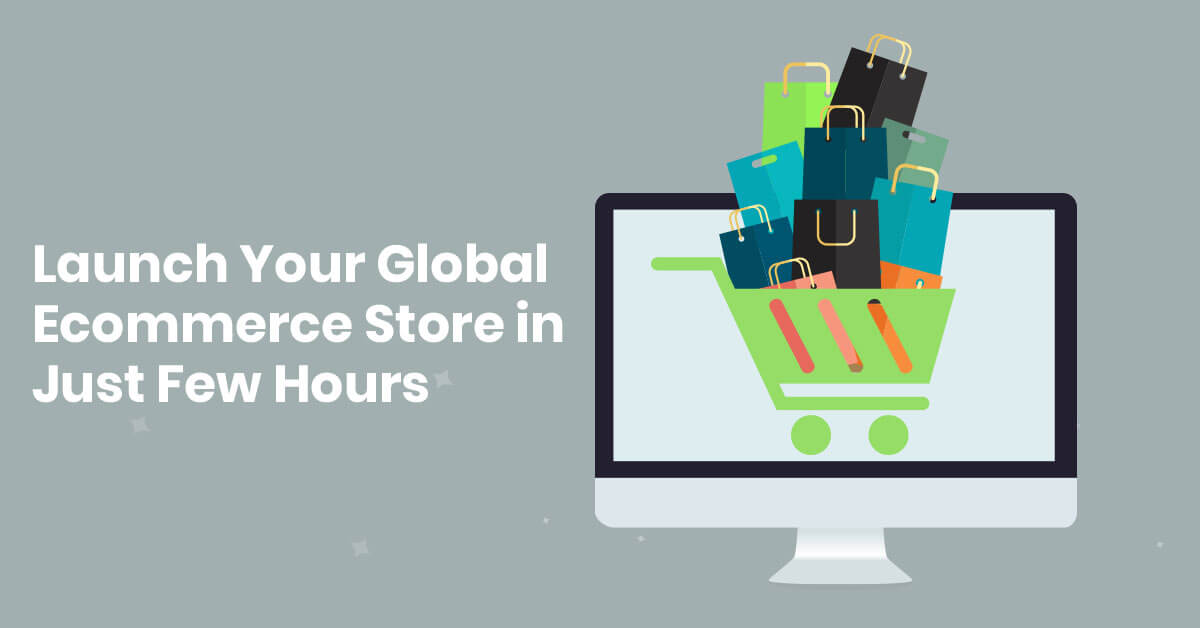 How to Build Your New E-commerce Business Store Instant?