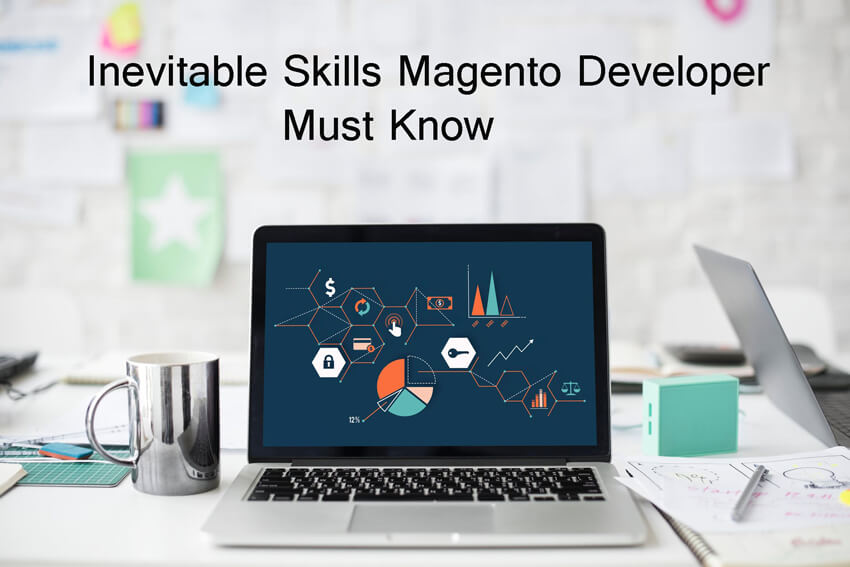 Skills That Every Magento Developer Should Possess